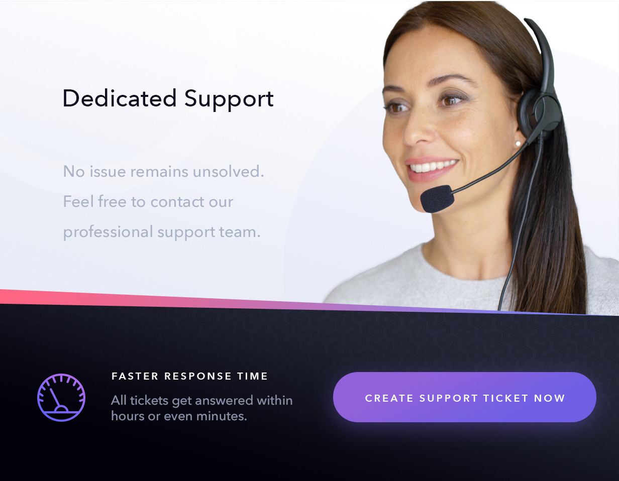 Dedicated support